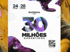 Celebration Series distribuirá pelo menos R$ 30 milhões