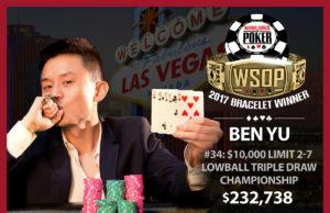 Ben Yu - Campeão Evento #34 - WSOP 2017