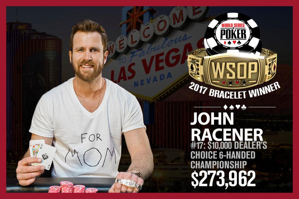 John Racener - Campeão Evento #17 - WSOP 2017