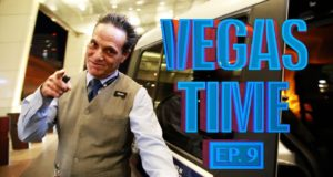 Vegas Time: Ep. 9