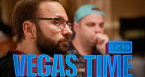 Vegas Time: Ep. 10