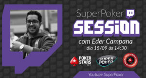 SuperPoker Session Eder Campana