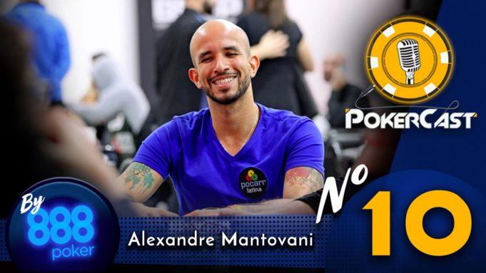 Pokercast by 888poker #10 - Alexandre Mantovani