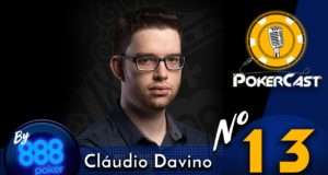 Pokercast by 888poker #13 - Cláudio Davino