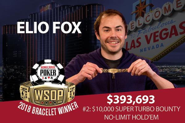 Elio Fox - Campeão Evento #2 - WSOP 2018