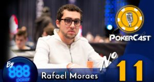 Pokercast by 888poker #11 - Rafael Moraes