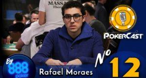 Pokercast by 888poker #12 - Rafael Moraes
