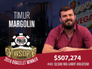 Timur Margolin campeão do Evento #43 da WSOP