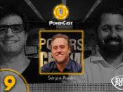 PokerCast com Sérgio Prado