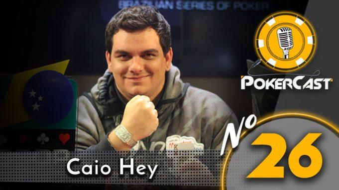 Caio Hey - PokerCast
