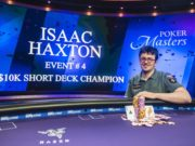 Isaac Haxton campeão do Evento #4 do Poker Masters