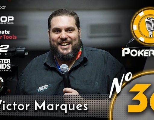 7ee5f6825d Victor Marques é o convidado do 36º episódio do PokerCast