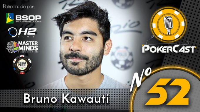Bruno Kawauti no Pokercast