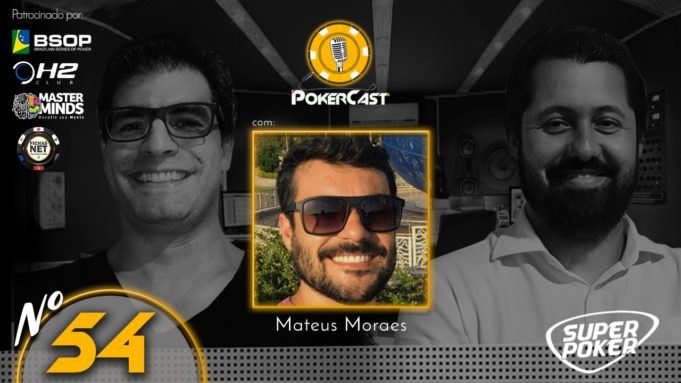Mateus Moraes no 54º episódio do Pokercast