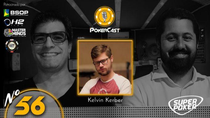 Kelvin Kerber convidado do 56º episódio do Pokercast