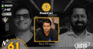 Raul Oliveira no episódio 61 do Pokercast
