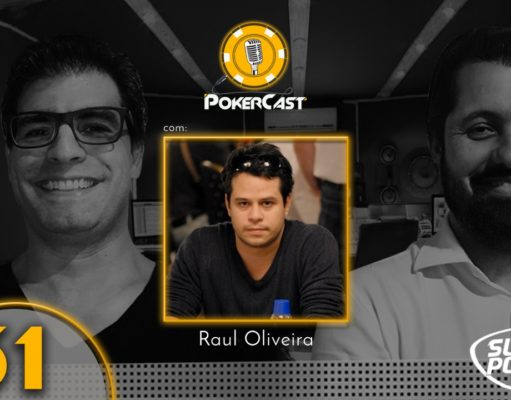 Raul Oliveira no episódio 61 do Pokercast