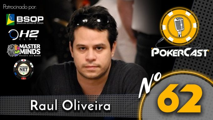 Raul Oiveira no 62º episódio do Pokercast