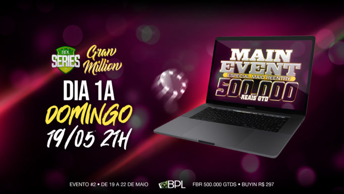 Main Event da BPL Series Gran Million do Brasil Poker Live