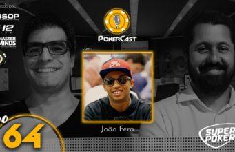 João Fera no Pokercast