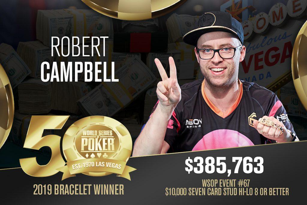 Robert Campbell campeão do Evento #67 da WSOP