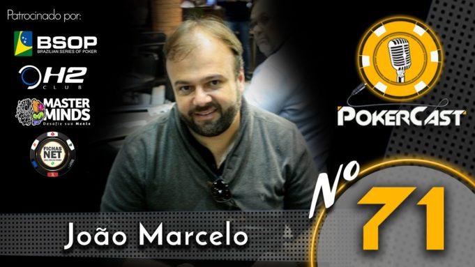 João Marcelo é o convidado do 71º Pokercast