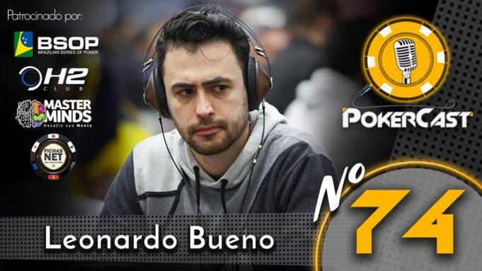Leonardo Bueno - Pokercast
