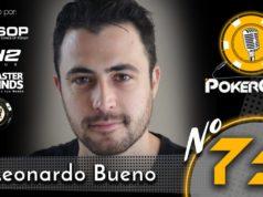 Leonardo Bueno no Pokercast