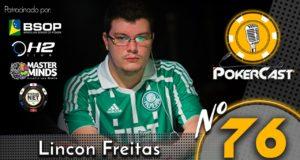 Lincon Freitas no Pokercast