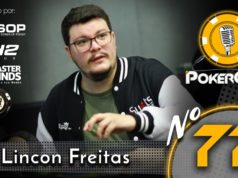Lincon Freitas no 77º episódio do Pokercast