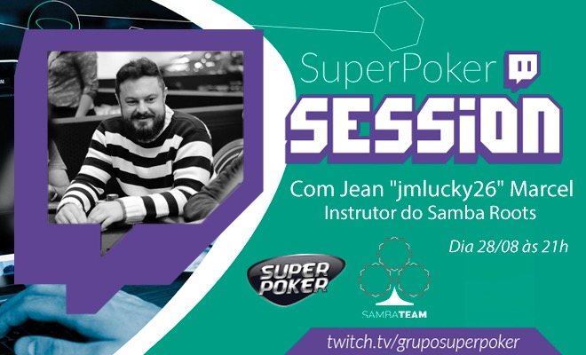 SuperPoker Session com Jean Marcel