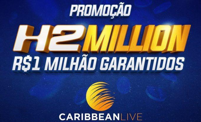 Promoção H2 Million - Caribbean Live