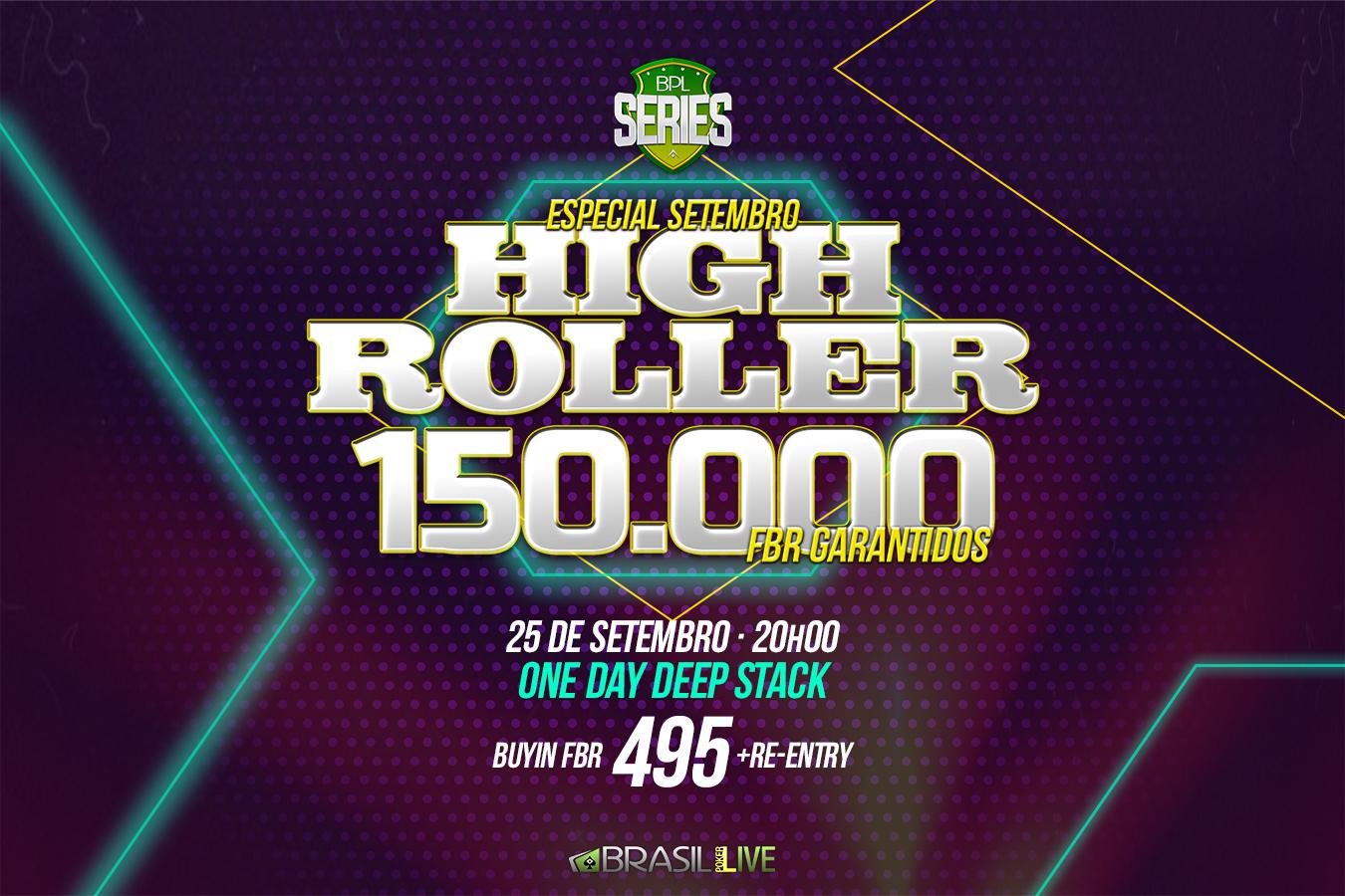 High Roller da BPL Series Especial de Setembro