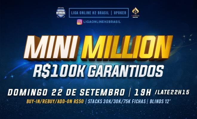 Mini Millions da Liga Online H2 Brasil