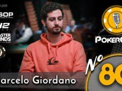 Marcelo Giordano convidado do 80º episódio do Pokercast
