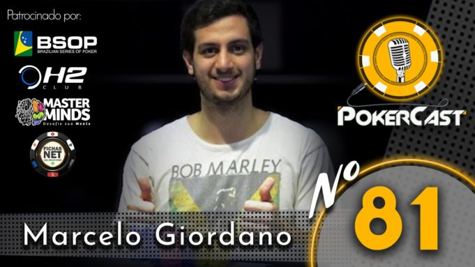 Marcelo Giordano no Pokercast 81