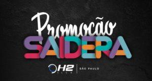 Promoção Saidera - H2 Club