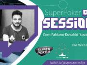 SuperPoker Session com Fabiano Kovalski