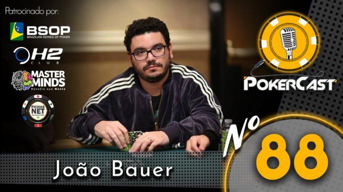 João Bauer no 88º episódio do Pokercast