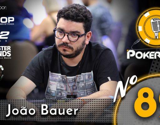 João Bauer no 89º Pokercast