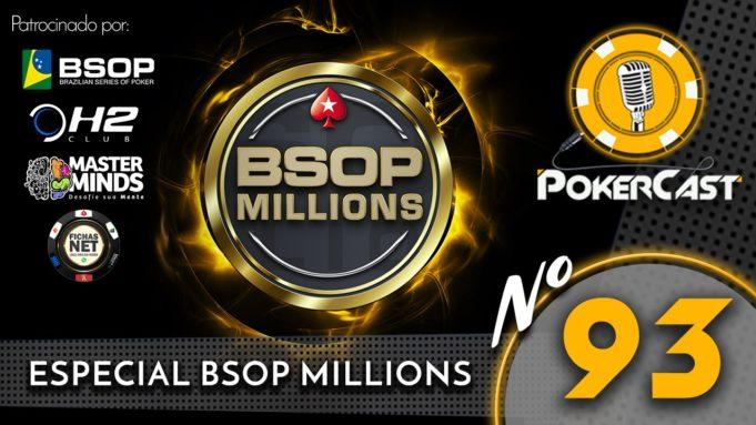 BSOP Millions - Pokercast 93