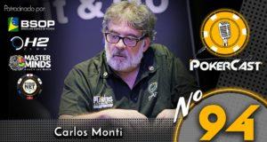Carlos Monti - Pokercast 94