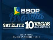 Satélite para o BSOP Brasilia no H2 Club Goiânia