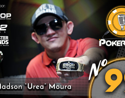 "Madson Moura ""Urea"" - Pokercast 99"