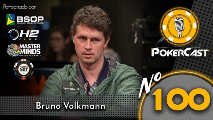 Bruno Volkmann - Pokercast 100