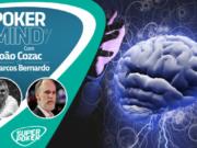 Poker Mind com João Ricardo Cozac e Marcos Bernardo