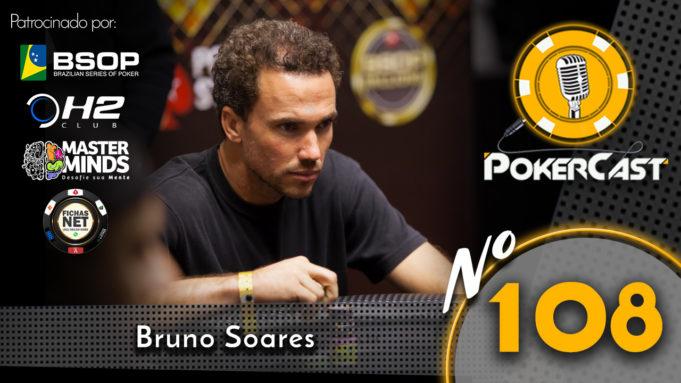 Bruno Soares no Pokercast 108