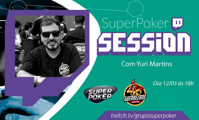 Yuri Martins - SuperPoker Session