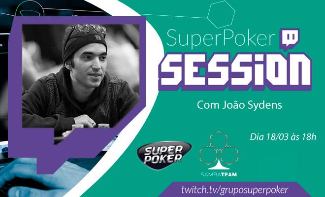 SuperPoker Session com João Sydens