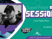 SuperPoker Session com Pablo Silva